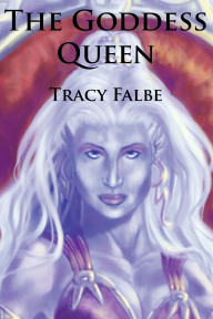 The Goddess Queen Tracy Falbe