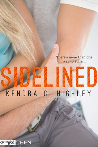Kendra Highley Sidelined